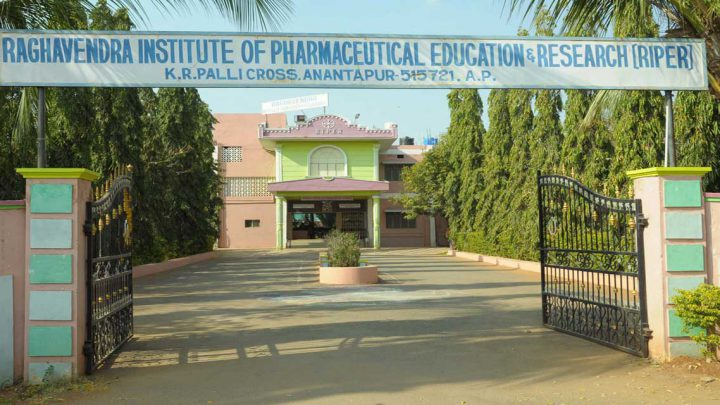 Raghavendra Institute of Pharmaceutical Education & Research, Riper