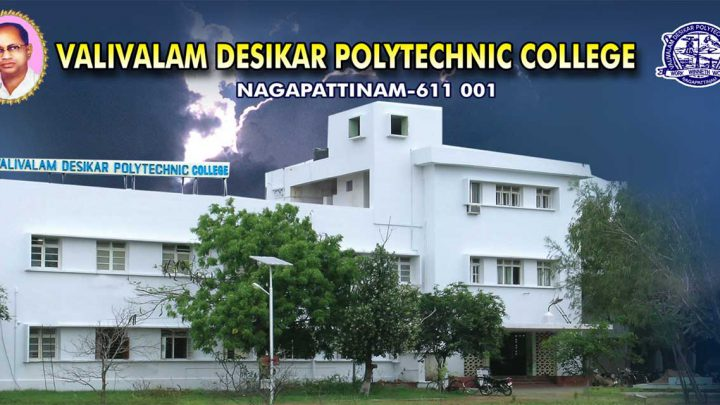Valivalam Desikar Polytechnic College